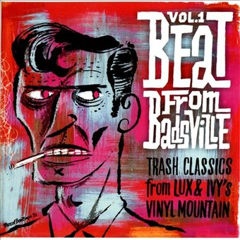 The Beat from Badsville, Volume 1: Trash Classics