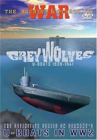 WWII - Grey Wolves, U-Boats 1939-1941