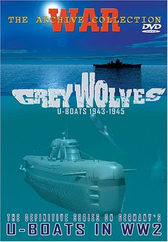 WWII - Grey Wolves, U-Boats 1943-1945