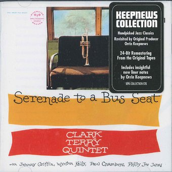 Serenade To A Bus Seat (Keepnews Collection)