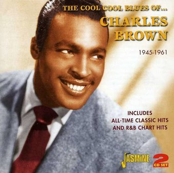 The Cool Cool Blues of Charles Brown: All-Time