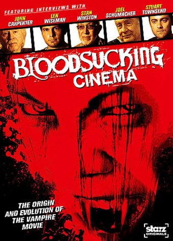 Bloodsucking Cinema: The Origin and Evolution of