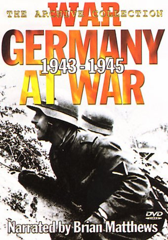 WWII - Germany at War, 1943-1945