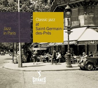 Jazz in Paris: Classic Jazz at Saint Germain des