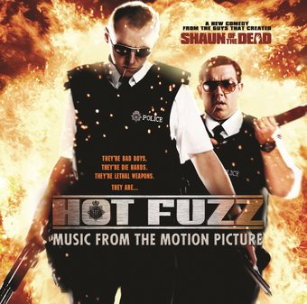 Hot Fuzz: Music From The Motion Picture
