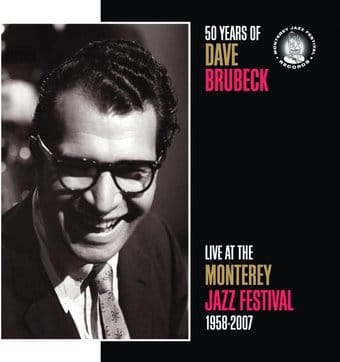 50 Years of Dave Brubeck: Live At The Monterey