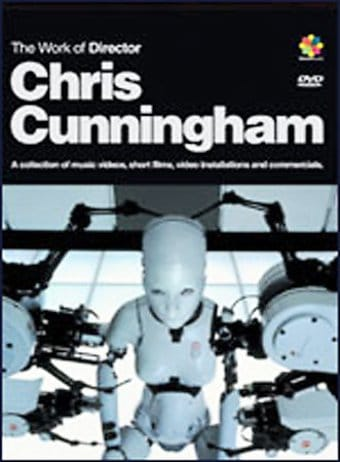 Chris Cunningham - Work of Music Video Director