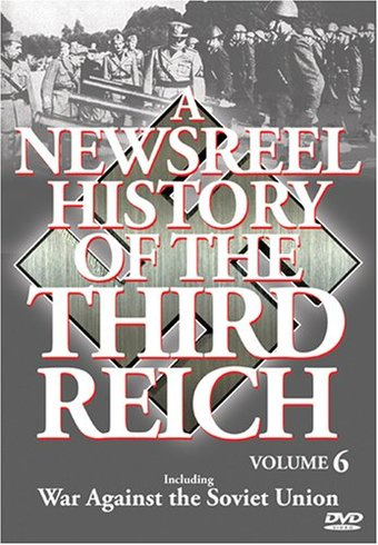 Newsreel History of the Third Reich, Volume 6