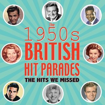 British Hit Parade: The Hits We Missed, 1954-1959