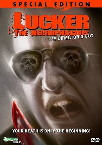 Lucker the Necrophagous (The Director's Cut)