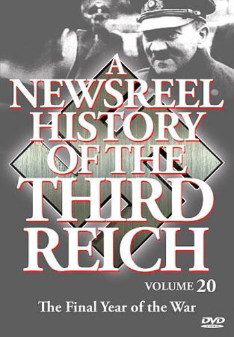 Newsreel History of the Third Reich, Volume 20