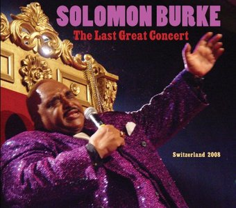 Solomon Burke The Last Great Concert Live 2 Cd 2012