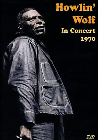 Howlin' Wolf - In Concert, 1970