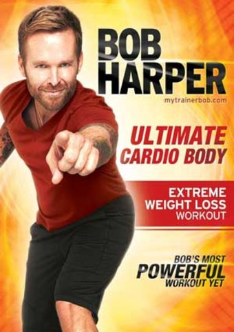 Bob Harper: Ultimate Cardio Body - Extreme Weight