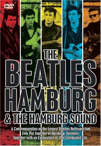 The Beatles - Hamburg & The Hamburg Sound