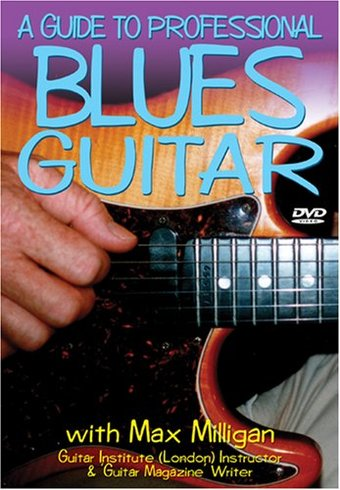 Guitar - Beginner's Guide to Professional Blues