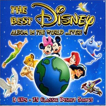 Best Disney Album in the World Ever