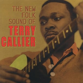 The New Folk Sound of Terry Callier [Bonus Tracks]