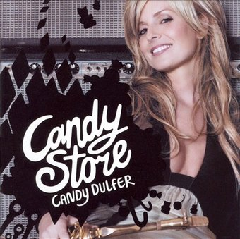 Candy Store [Germany Bonus Tracks]