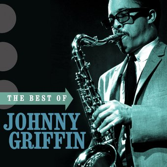 The Best of Johnny Griffin