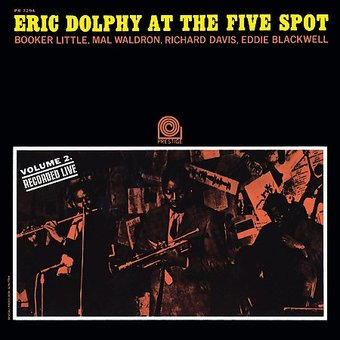 Eric Dolphy at the Five Spot, Volume 2 (Live)