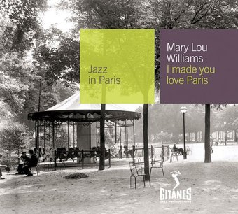 Jazz in Paris: I Made You Love Paris