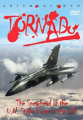 Aviation - Tornado: The Spearhead of the U.N.