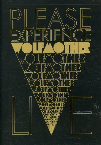 Wolfmother - Please Experience Wolfmother: Live