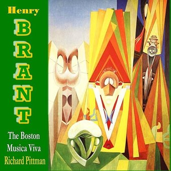 The Music Of Henry Brant