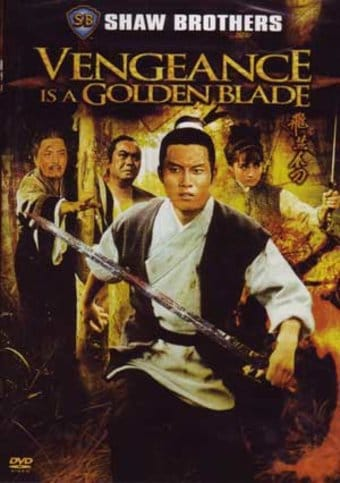 Vengeance is a Golden Blade (Shaw Brothers)