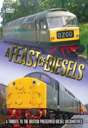 Trains - A Feast of Diesels: A Tribute to the