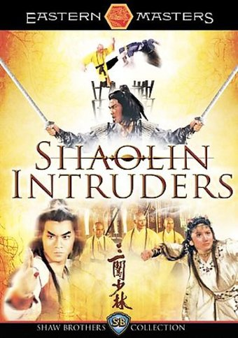 The Shaolin Intruders