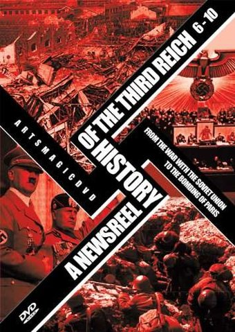 WWII - Newsreel History of the Third Reich,