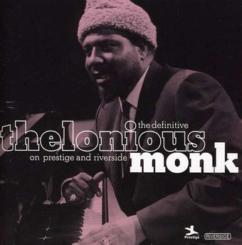 The Definitive Thelonious Monk on Prestige and