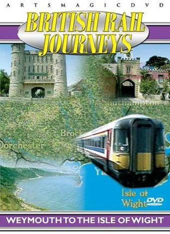 Trains - British Rail Journeys: Weymouth to the