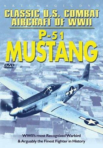 WWII - Aviation: Classic U.S. Combat Aircraft of