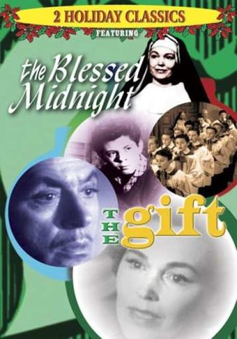 The Blessed Midnight / The Gift