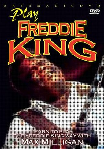 Guitar - Learn to Play the Freddie King Way