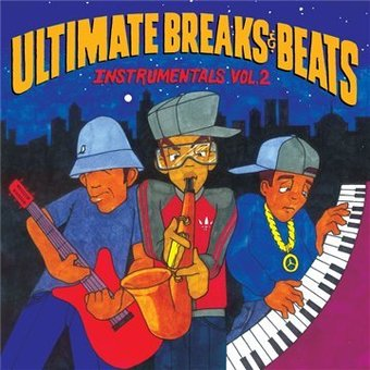 Ultimate Breaks & Beats: Instrumentals, Volume 2