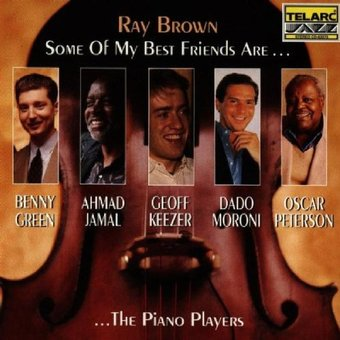 Some of My Best Friends Are...The Piano Players