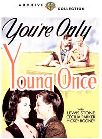 You're Only Young Once