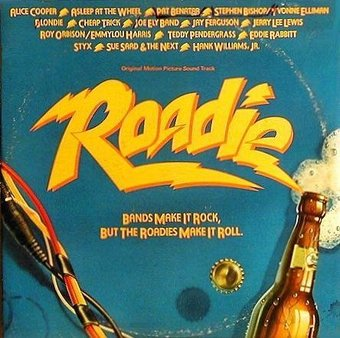 Roadie: Original Motion Picture Soundtrack (2-LP