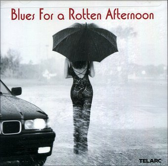 Blues For a Rotten Afternoon