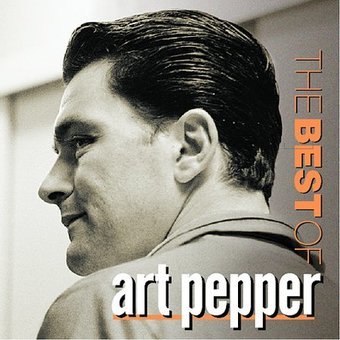The Best of Art Pepper [Contemporary]