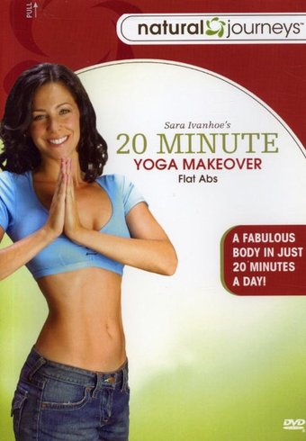 Sara Ivanhoe's 20 Minute Yoga Makeover - Flat Abs