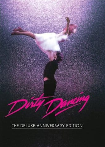 Dirty Dancing: The Deluxe Anniversary Edition
