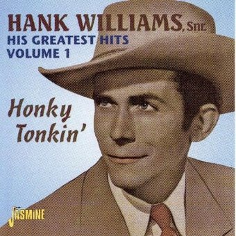 His Greatest Hits, Volume 1: Honky Tonkin'
