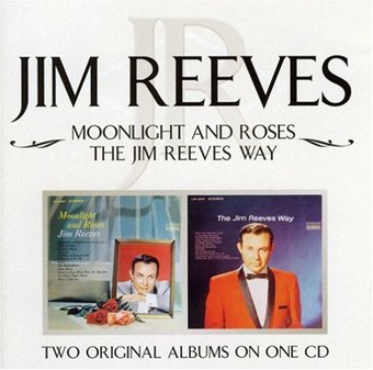 Moonlight and Roses / Jim Reeves Way