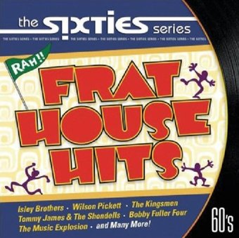 The Sixties Series-Frat House Hits