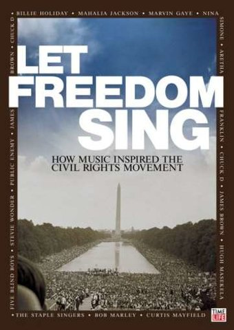 Let Freedom Sing! How Music Inspired the Civil